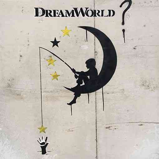 """Dream World"""